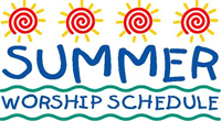 Summer worship schedule:  We will be meeting for worship at 9:30 AM for the summer.